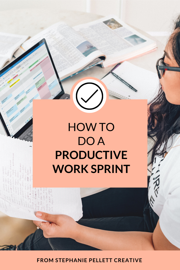 How to Do a Productive Work Sprint – Stephanie Pellett Creative