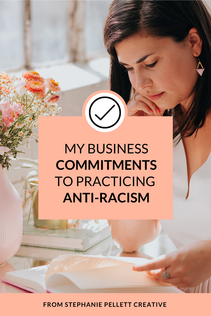 My Business Commitments to Anti-Racism – Stephanie Pellett Creative