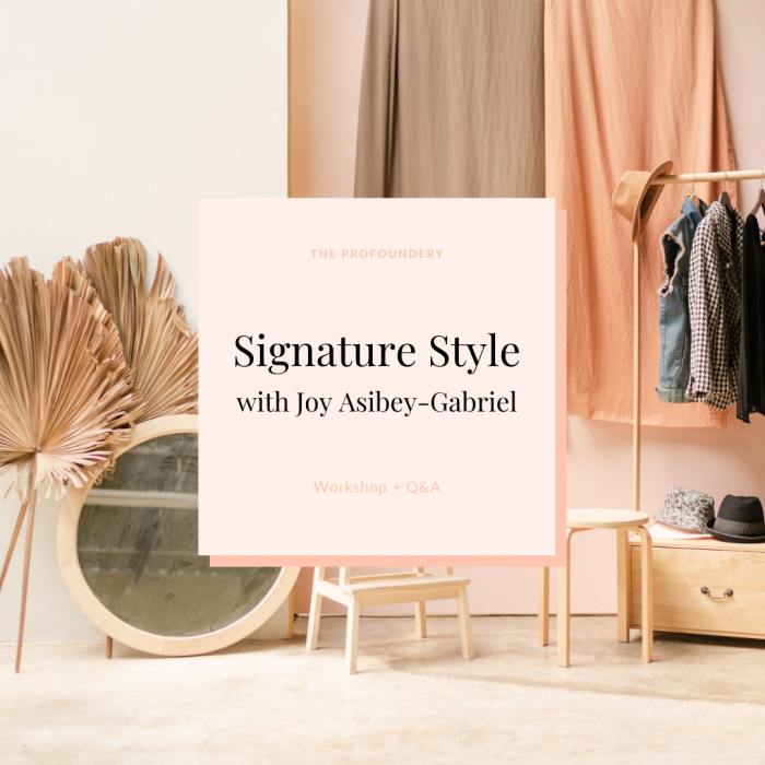 Signature Style Workshop – The Profoundery