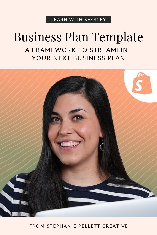 Business Plan Template: A Framework to Streamline Your Next Business Plan – Stephanie Pellett Creative